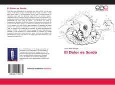 Buchcover von El Dolor es Sordo
