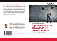 Couverture de El Empowerment y su aplicación en los procesos de la gerencia moderna