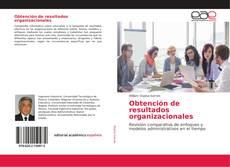 Capa do livro de Obtención de resultados organizacionales