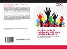 Incidencia de la calidad de vida en la calidad educativa kitap kapağı