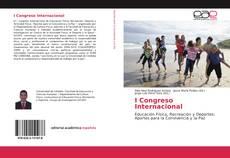 Bookcover of I Congreso Internacional