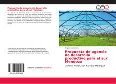 Propuesta de agencia de desarrollo productivo para el sur Mendoza的封面