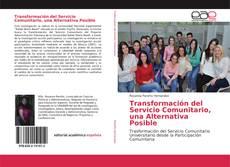 Transformación del Servicio Comunitario, una Alternativa Posible kitap kapağı