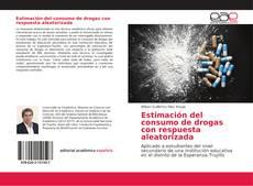 Portada del libro de Estimación del consumo de drogas con respuesta aleatorizada