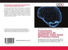Portada del libro de Tratamiento comparativo de depresión entre Guías de Práctica Clínica