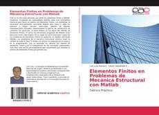 Portada del libro de Elementos Finitos en Problemas de Mecánica Estructural con Matlab