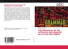 Interferencia de los artículos del español en el uso del inglés kitap kapağı
