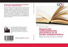 Portada del libro de Regulación medioambiental preventiva en el sector automovilístico