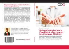 Couverture de Retroalimentación o Feedback efectivo en los Campos Clínicos
