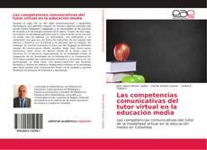 Portada del libro de Las competencias comunicativas del tutor virtual en la educación media