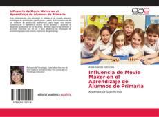 Обложка Influencia de Movie Maker en el Aprendizaje de Alumnos de Primaria