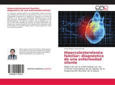 Portada del libro de Hipercolesterolemia familiar: diagnóstico de una enfermedad silente