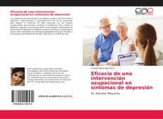 Bookcover of Eficacia de una intervención ocupacional en síntomas de depresión