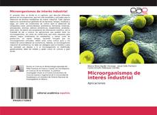 Portada del libro de Microorganismos de interés industrial