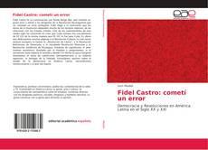 Portada del libro de Fidel Castro: cometí un error