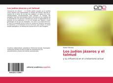 Bookcover of Los judíos jázaros y el talmud
