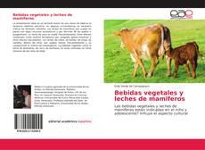 Portada del libro de Bebidas vegetales y leches de mamiferos