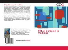 Bookcover of PHI, el áureo en la medicina