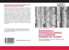 Estatalidad y clientelismo político en el gobierno indígena de Cumbal的封面