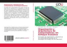 Portada del libro de Organización y Arquitectura de Computadoras: Un Enfoque Evolutivo