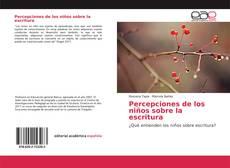 Bookcover of Percepciones de los niños sobre la escritura