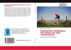 Borítókép a  Evaluación fisiológica del atleta de alto rendimiento - hoz
