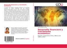 Обложка Desarrollo financiero y crecimiento económico: