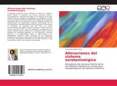 Portada del libro de Alteraciones del sistema serotoninérgico