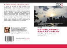 Bookcover of El Estrés: malestar actual en la cultura