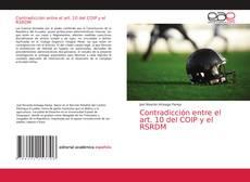 Portada del libro de Contradicción entre el art. 10 del COIP y el RSRDM