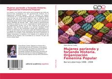 Portada del libro de Mujeres pariendo y forjando Historia. Organización Femenina Popular