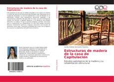 Bookcover of Estructuras de madera de la casa de Capitulación