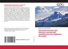 Caracterizacion del macizo rocoso del condominio los Ingleses, Ecuador的封面