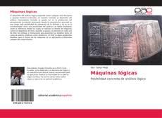 Bookcover of Máquinas lógicas