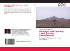 Bookcover of Geología del Cerro el Lince y áreas circundantes