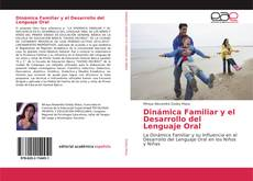 Обложка Dinámica Familiar y el Desarrollo del Lenguaje Oral