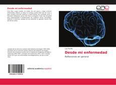 Buchcover von Desde mi enfermedad
