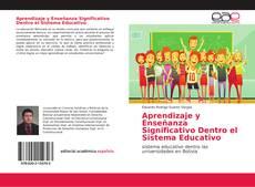Portada del libro de Aprendizaje y Enseñanza Significativo Dentro el Sistema Educativo