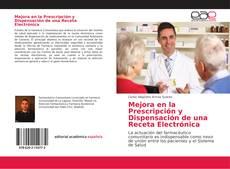 Portada del libro de Mejora en la Prescripción y Dispensación de una Receta Electrónica