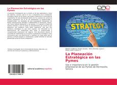 La Planeación Estratégica en las Pymes的封面