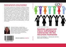 Portada del libro de Gestión gerencial: clave estratégica valoración de los recursos humanos