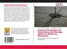 Portada del libro de Sistema Prototipo de Conversión de Energía Solar en Potencia Mecánica