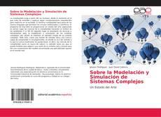 Portada del libro de Sobre la Modelación y Simulación de Sistemas Complejos