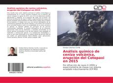 Обложка Análisis químico de ceniza volcánica, erupción del Cotopaxi en 2015