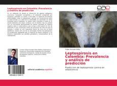 Bookcover of Leptospirosis en Colombia: Prevalencia y análisis de predicción