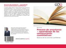 Bookcover of Proceso de enseñanza − aprendizaje de las construciones cuantitativas