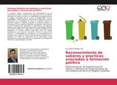Buchcover von Reconocimiento de saberes y practicas asociadas a formación política