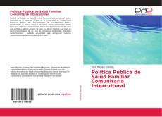 Borítókép a  Política Pública de Salud Familiar Comunitaria Intercultural - hoz