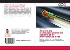 Portada del libro de Análisis de interoperabilidad de esquemas de protecciones SDH