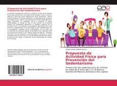 Bookcover of Propuesta de Actividad Física para Prevención del Sedentarismo